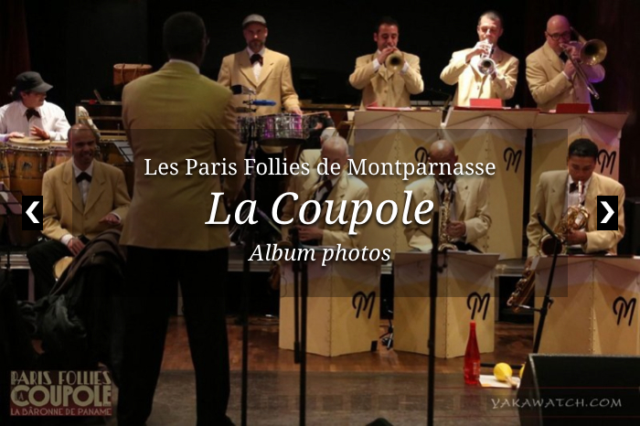 Les Paris Follies de la Coupole à Paris Montparnasse
